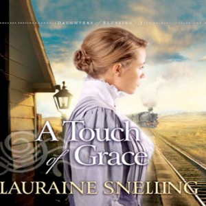 A Touch of Grace (Daughters of Blessing, Book #3)