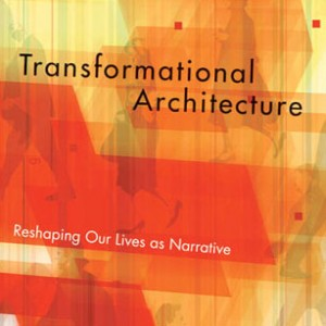 Transformational Architecture