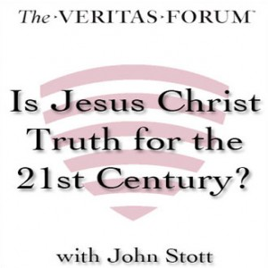 Is Jesus Christ Truth for the 21st Century?