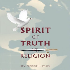 Spirit of Truth vs. Religion