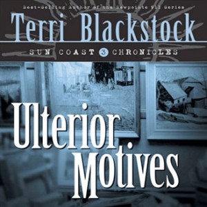 Ulterior Motives (Sun Coast Chronicles, Book #3)