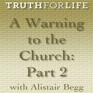 A Warning to The Church, Part 2