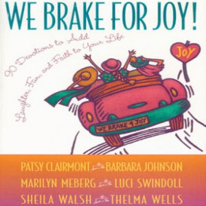 We Brake for Joy!