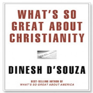 What's So Great about Christianity