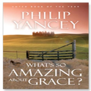 What's So Amazing About Grace? Complete