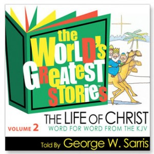 The World's Greatest Stories KJV V2: The Life of Christ