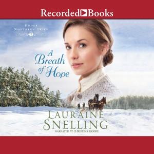 A Breath of Hope (Under Northern Skies, Book #2)