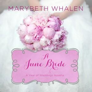 A June Bride (A Year of Weddings Novella, Book #7)