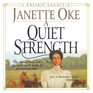 A Quiet Strength (Prairie Legacy, Book #3)