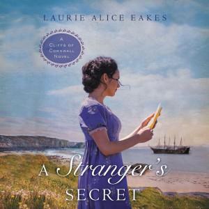 A Stranger's Secret (Cliffs of Cornwall, Book #2)