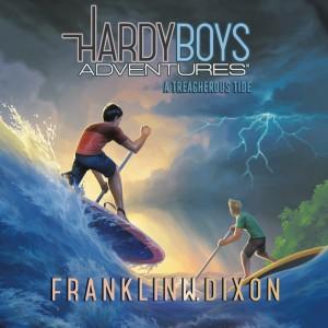 A Treacherous Tide (Hardy Boys Adventures, Book #21)