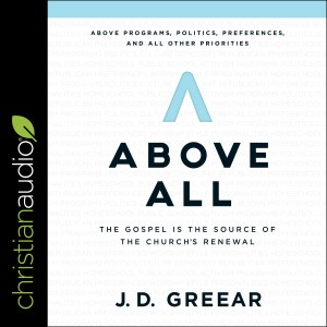 Above All: The Gospel Is the Source of the Church's Renewal