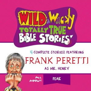 Wild & Wacky Totally True Bible Stories (Mr. Henry's Wild & Wacky Bible Stories)