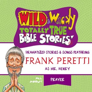 Wild and Wacky Totally True Bible Stories (Mr. Henry's Wild and Wacky Bible Stories)