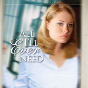 All I'll Ever Need (Claire McCall Series, Book #3)