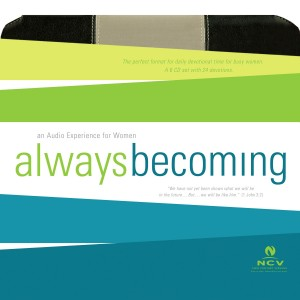 Always Becoming: Audio Devotional