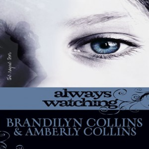 Always Watching (The Rayne Tour, Book #1)