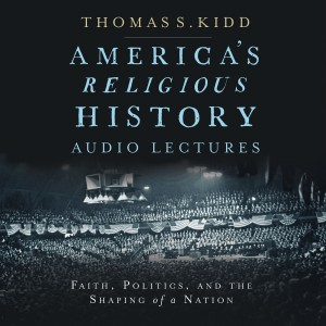 America's Religious History: Audio Lectures (Zondervan Biblical and Theological Lectures)