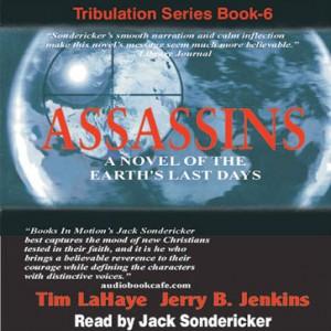 Assassins (Left Behind Series, Book #6)