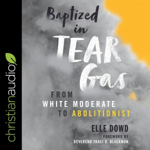 Baptized in Tear Gas