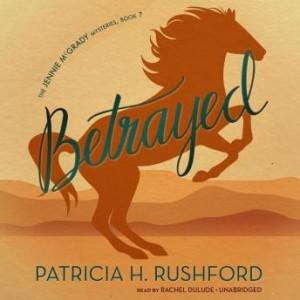 Betrayed (The Jennie McGrady Mysteries, Book #7)