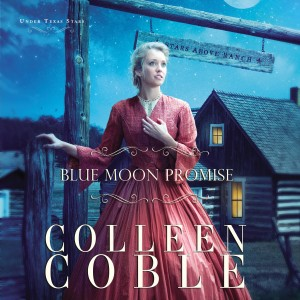 Blue Moon Promise (Under Texas Stars, Book #1)