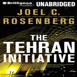 The Tehran Intiative (The Twelfth Imam Collection, Book #2)