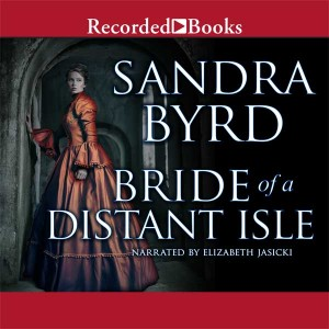 Bride of a Distant Isle: A Novel (The Daughters of Hampshire)