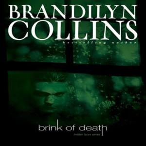 Brink of Death (Hidden Faces Series, Book #1)