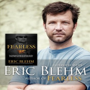 Interview: Eric Blehm on Fearless