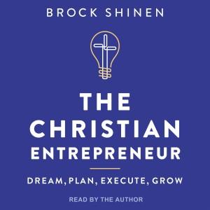 The Christian Entrepreneur