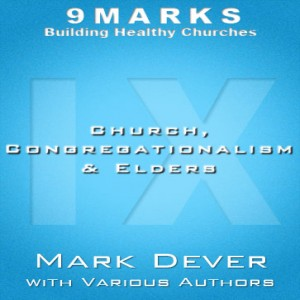Church, Congregationalism & Elders
