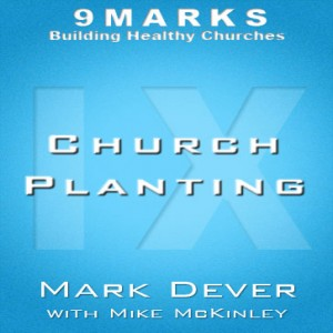 Church Planting with Mike McKinley