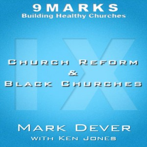 Church Reform & Black Churches