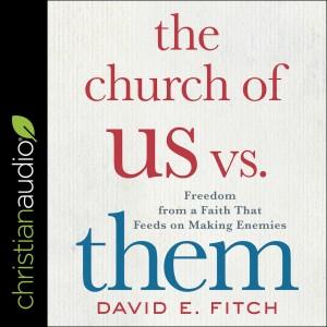 Church of Us vs. Them