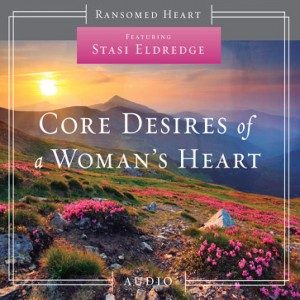 Core Desires of a Woman's Heart