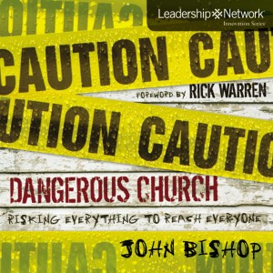 Dangerous Church (Leadership Network Innovation Series)