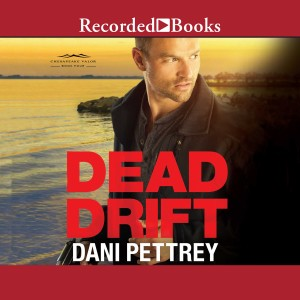 Dead Drift (Chesapeake Valor, Book #4)