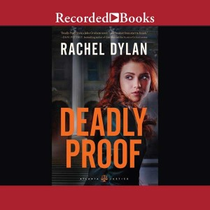 Deadly Proof (Atlanta Justice, Book #1)
