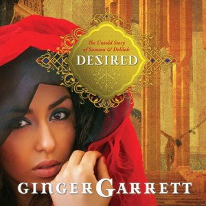 Desired (Lost Loves of the Bible Series)