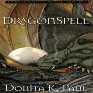 DragonSpell (Dragonkeeper Chronicles Series, Book #1)