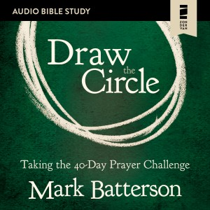 Draw the Circle (Audio Bible Studies)