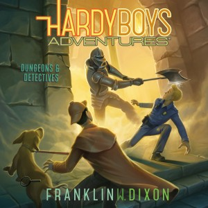 Dungeons & Detectives (Hardy Boys Adventures, Book #19)