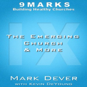 The Emerging Church and More
