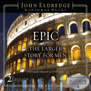Epic: The Larger Story