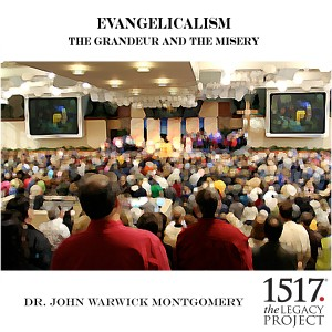 Evangelicalism and the Grandeur and the Misery