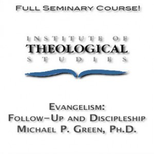 Evangelism: Follow-Up and Discipleship