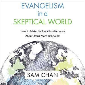 Evangelism in a Skeptical World: Audio Lectures