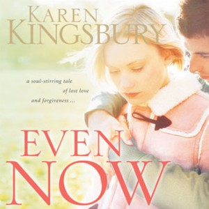 Even Now (Lost Love Series, Book #1)