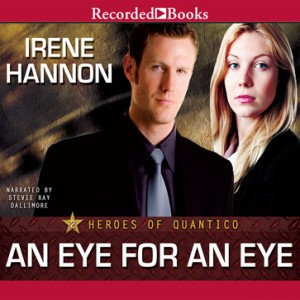 An Eye for an Eye (Heroes of Quantico Series, Book #2)